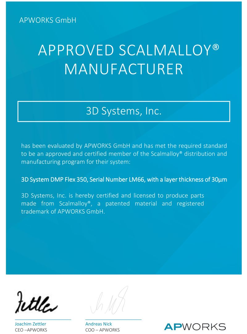 3D Systems certified for Scalmalloy AM parts manufacturing